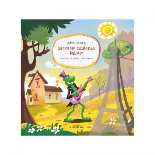 Greierele milionar: Fabule (ed. tiparita)