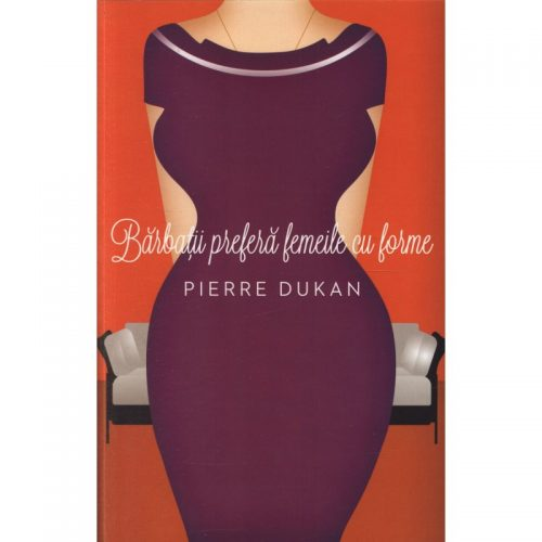 Barbatii prefera femeile cu forme (ed. tiparita)