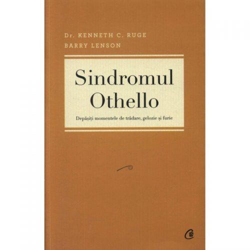 Sindromul Othello: Depasiti momentele de tradare, gelozie si furie (ed. tiparita)