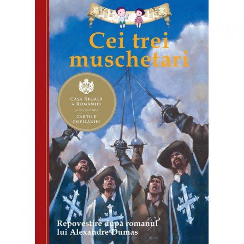 Cei trei muschetari (repovestire dupa romanul lui Alexandre Dumas) (ed. tiparita)