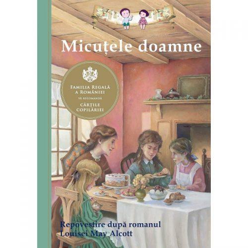 Micutele doamne (repovestire dupa romanul Louisei May Alcott) (ed. tiparita)