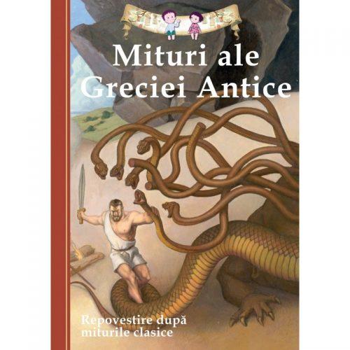 Mituri ale Greciei Antice (repovestire dupa miturile clasice) (ed. tiparita)