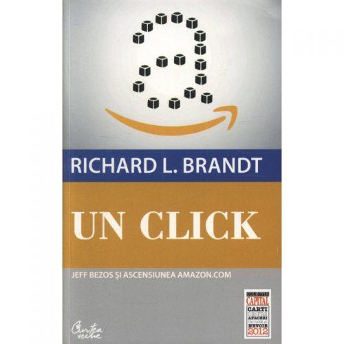 Un click: Jeff Bezos si ascensiunea Amazon.com (ed. tiparita)