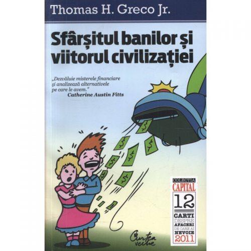 Sfarsitul banilor si viitorul civilizatiei (ed. tiparita)