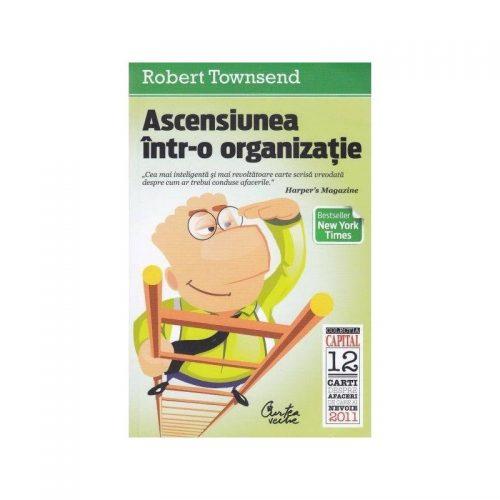 Ascensiunea intr-o organizatie (ed. tiparita)