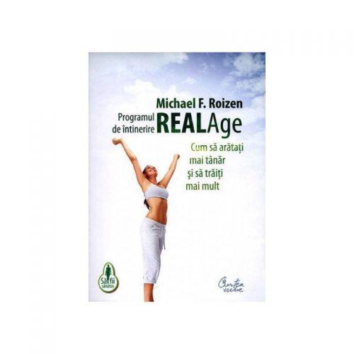 Programul de intinerire Real Age: Cum sa aratati mai tanar si traiti mai mult (ed. tiparita)