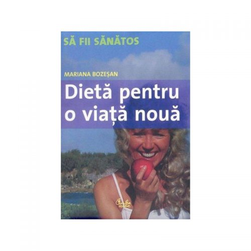 Dieta pentru o viata noua (ed. tiparita)