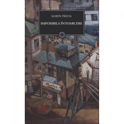 Imposibila intoarcere (ed. tiparita)