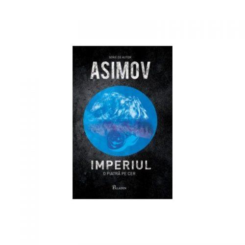 Imperiul: O piatra pe cer (ed. tiparita)