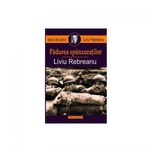 Padurea Spanzuratilor (ed. tiparita)