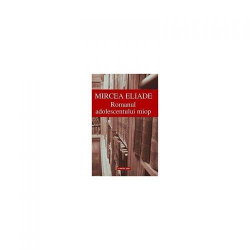 Romanul adolescentului miop (ed. tiparita)