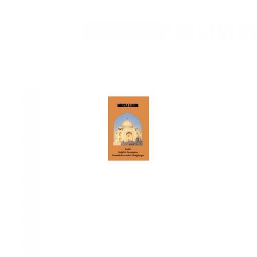 India. Nopti la Serampore. Secretul doctorului Honigberger (ed. tiparita)