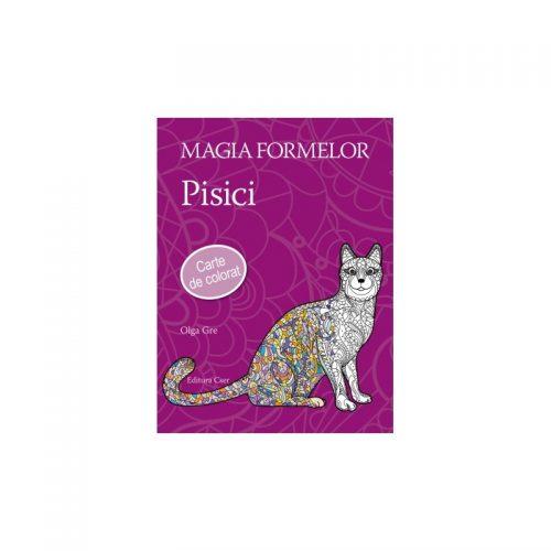 Magia formelor: Pisici (ed. tiparita)