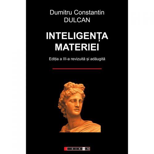 Inteligenta materiei, editia a III-a revizuita si adaugita (ed. tiparita)