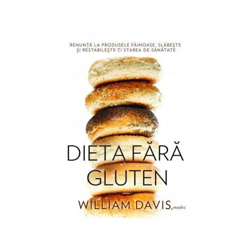 Dieta fara gluten (ed. tiparita)