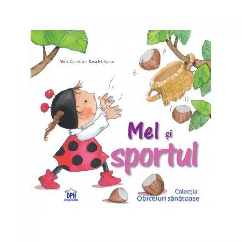 Mel si sportul (ed. tiparita)