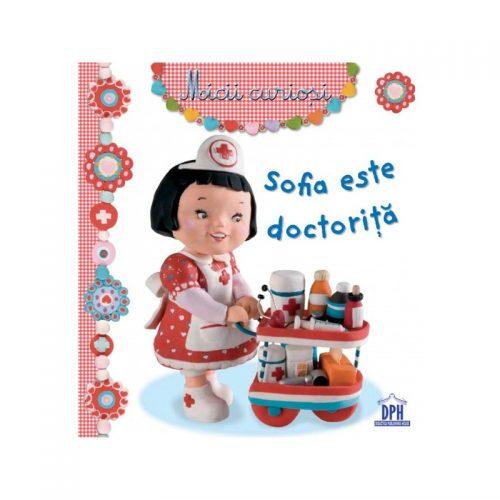 Sofia este doctorita, 3-5 ani (ed. tiparita)