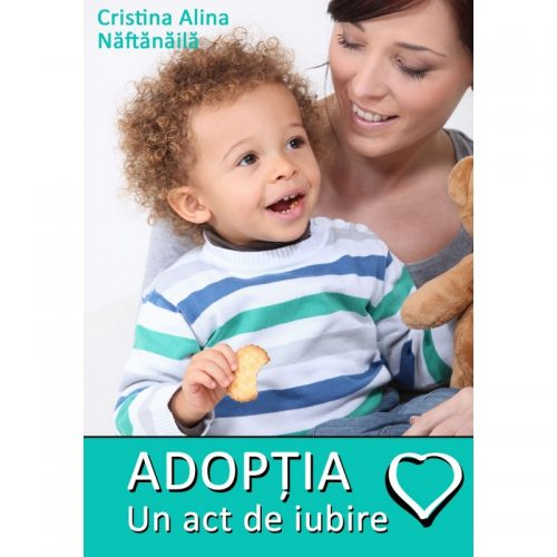 Adoptia- un act de iubire (eBook)