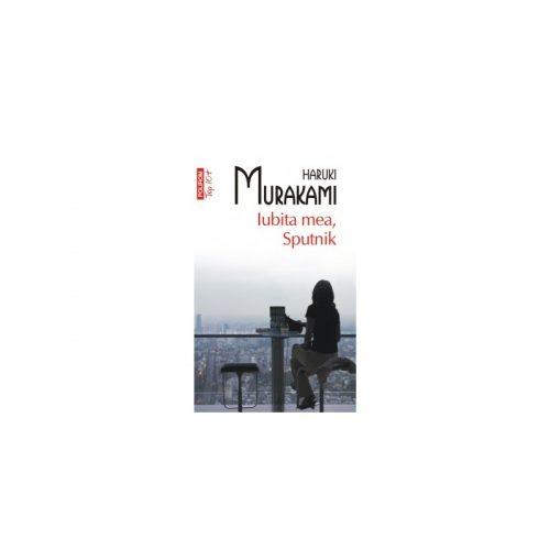Haruki Murakami: Iubita mea, Sputnik (ed. tiparita)