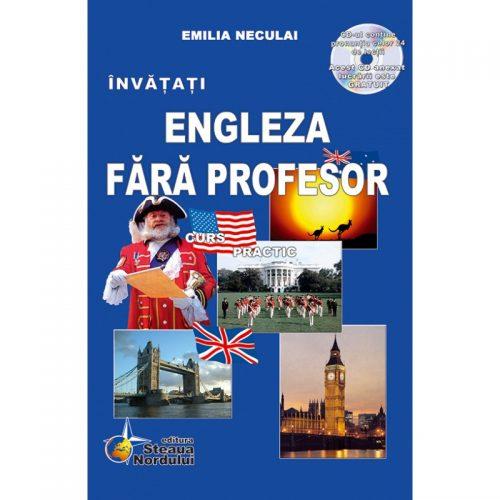 Invatati engleza fara profesor (ed. tiparita) cu CD Gratuit | Emilia Neculai