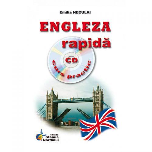 Engleza rapida (ed. tiparita) cu CD Gratuit Curs practic | Emilia Neculai