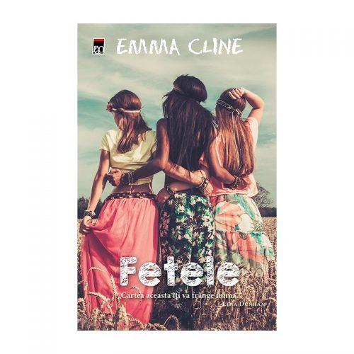 Emma Cline: Fetele (ed. tiparita)