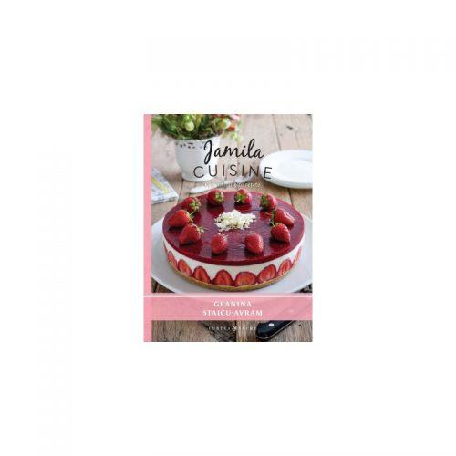 Jamila Cusine - Cele mai iubite retete (ed. tiparita)