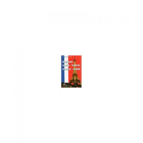 Dictionar Roman-Francez Francez-Roman (ed. tiparita) | Prof. Gabrela Chirica