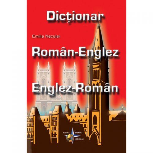 Dictionar Roman-Englez Englez-Roman (ed. tiparita) | Emilia Neculai