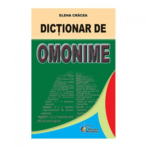 Dictionar de omonime | Elena Cracea