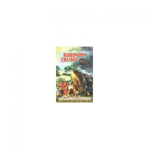 Daniel Defoe: Robinson Crusoe (ed. tiparita)