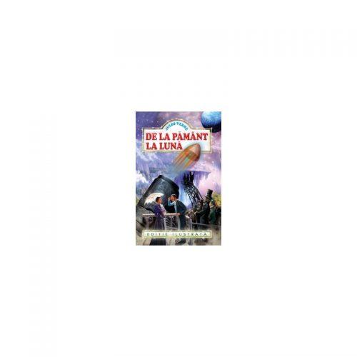 Jules Verne: De la pamant la luna (ed. tiparita)