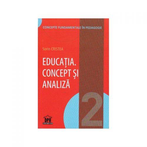 Pedagogia - Stiintele pedagogice, stiintele educatiei (ed. tiparita) | Sorin Cristea