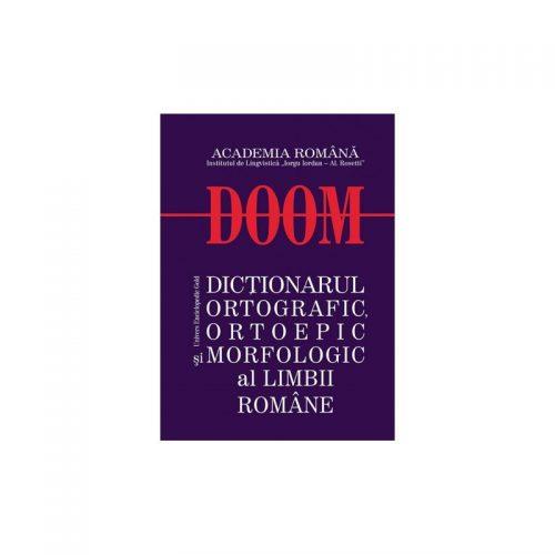 Dictionarul ortografic, ortoepic si morfologic al limbii romane (ed. tiparita)