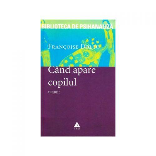 Cand apare copilul (ed. tiparita)