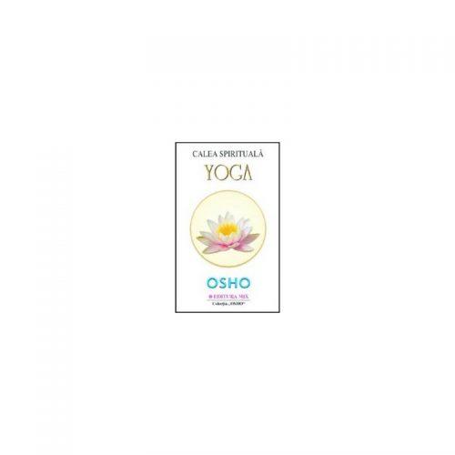 Calea spirituala. Yoga (ed. tiparita)