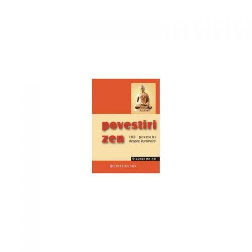 Povestiri zen. 101 povesti despre iluminare (ed. tiparita)