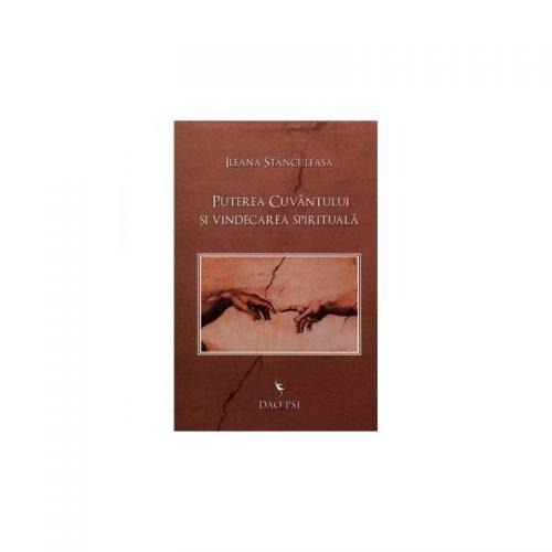 Puterea cuvantului si vindecarea spirituala (ed. tiparita)