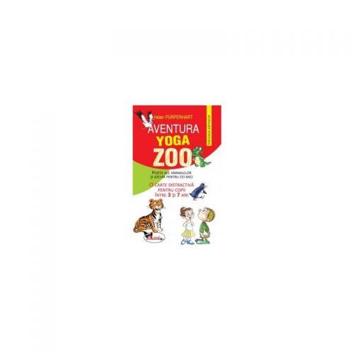 Aventura yoga zoo - pozitii ale animalelor si jocuri pentru cei mici (ed. tiparita)