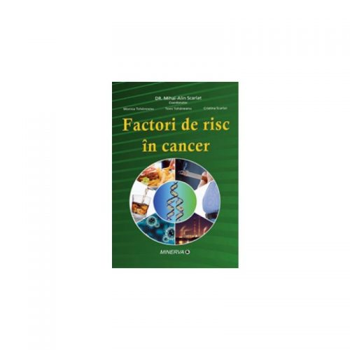 Factori de risc in cancer (ed. tiparita)