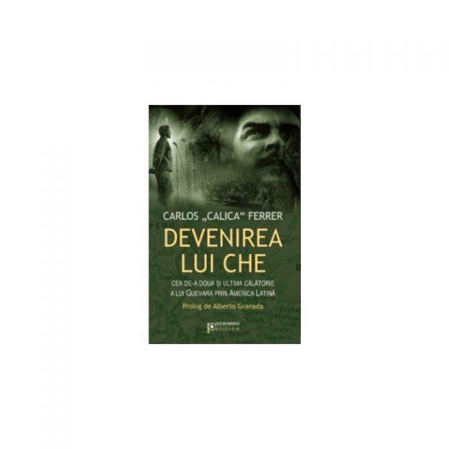 Devenirea lui Che (ed. tiparita)