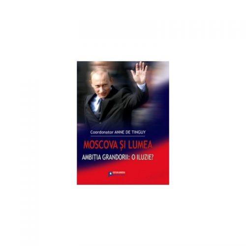 Moscova si lumea (ed. tiparita)