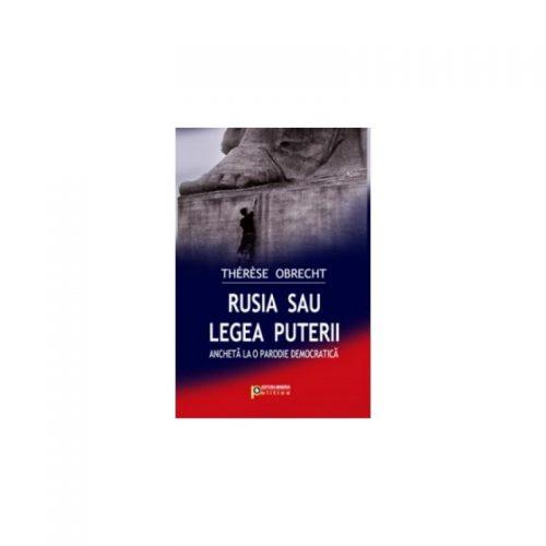 Rusia sau legea puterii (ed. tiparita)