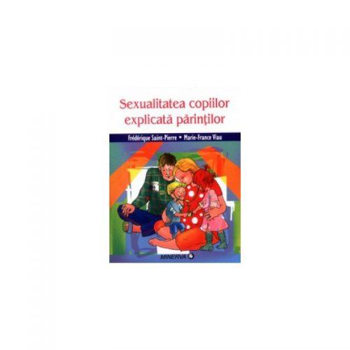 Sexualitatea copiilor explicata parintilor (ed. tiparita)