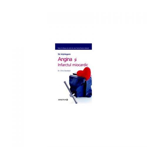 Angina si infarctul (ed. tiparita)