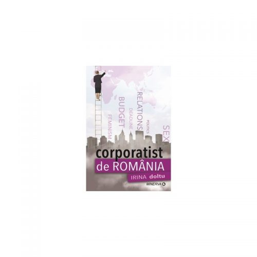 Corporatist de Romania (ed. tiparita)