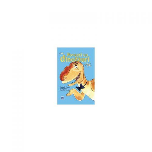 Povesti cu dinozauri (ed. tiparita)