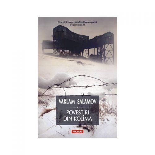 Povestiri din Kolima vol. I (cartonat)