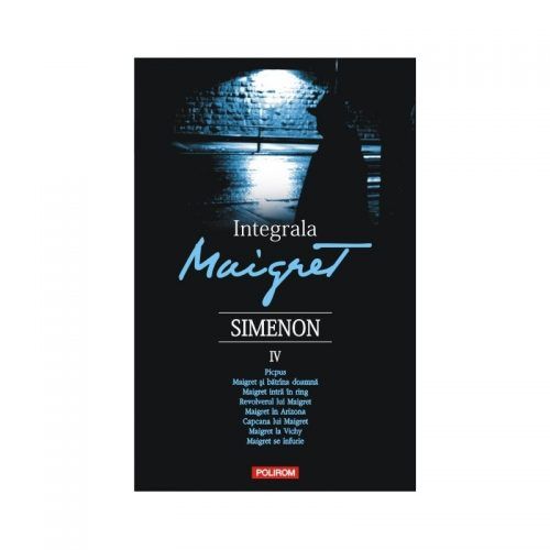 Integrala Maigret Vol. IV