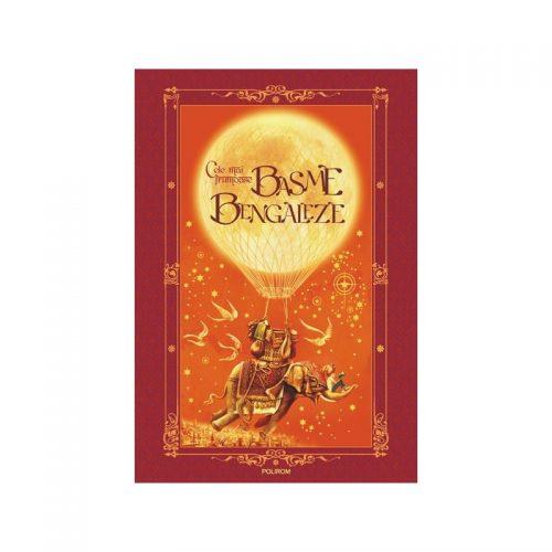 Cele mai frumoase basme bengaleze (cartonat)